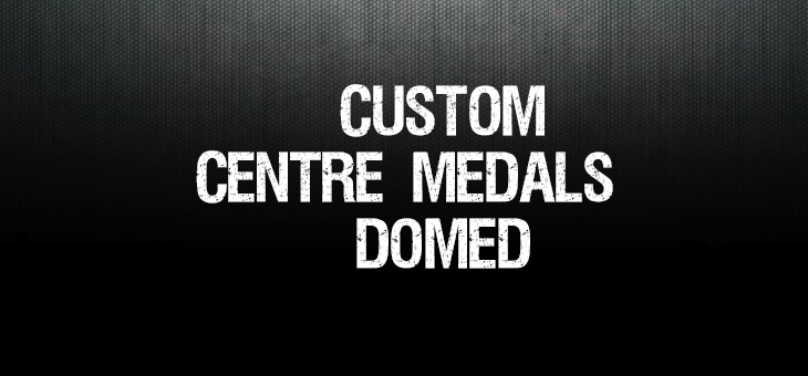 CUSTOM CENTRE MEDALS – DOMED